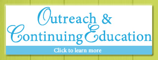 Outreach and Continuing Education